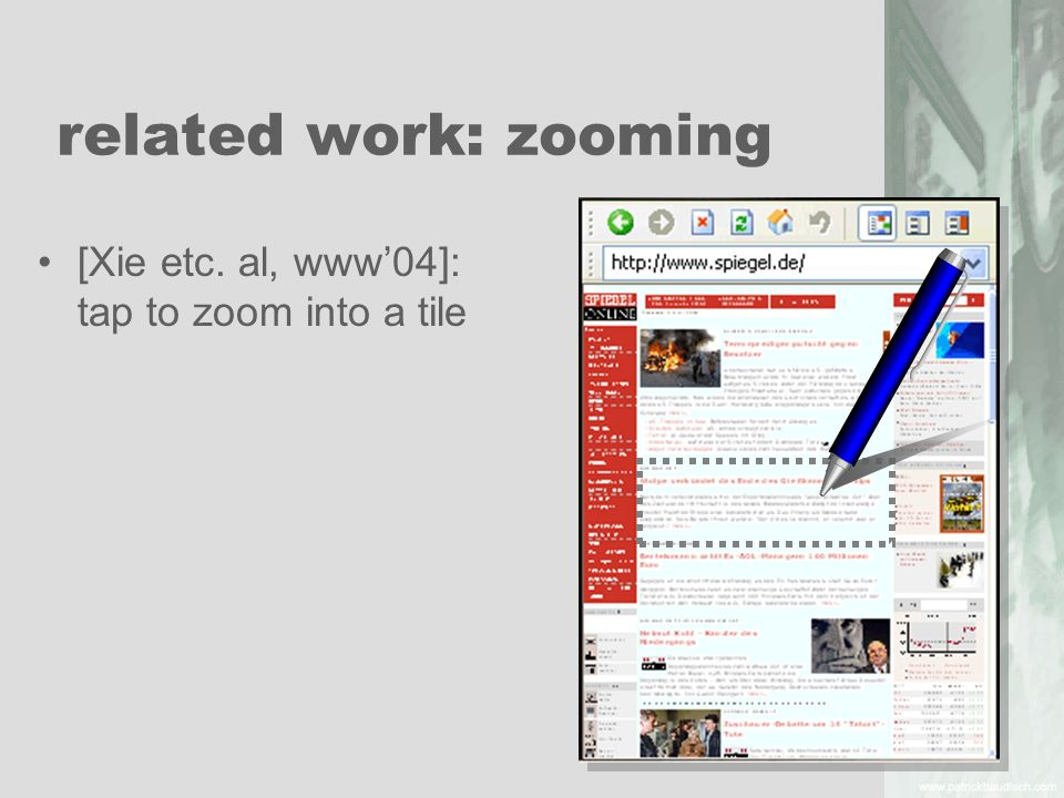 related work: zooming [Xie etc. al, www'04]: tap to zoom into a tile